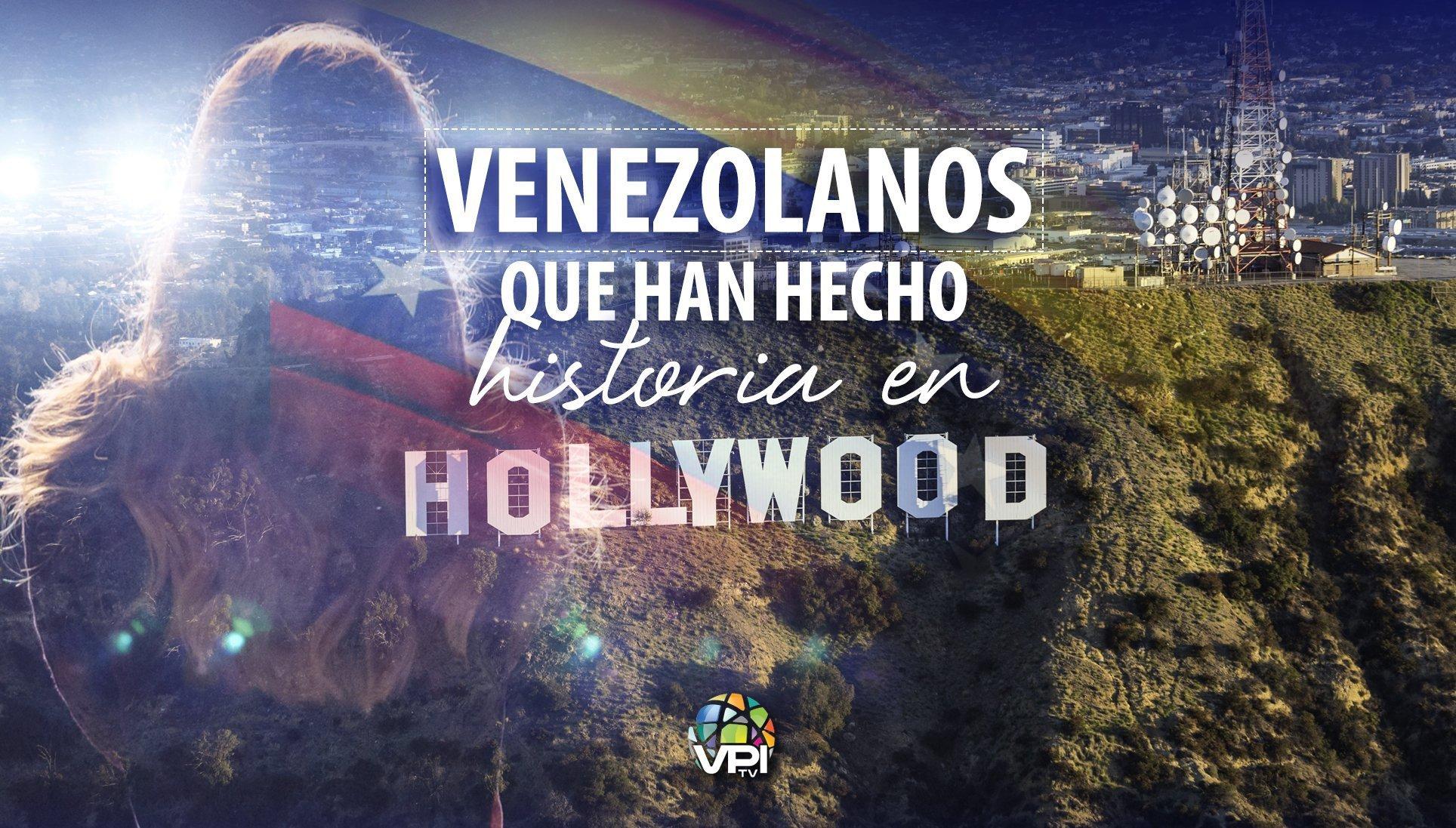 Venezolanos en Hollywood
