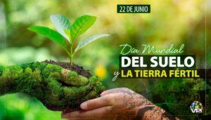Día Mundial del Suelo y la Tierra Fértil