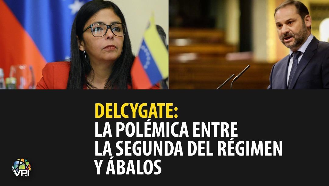Delcygate: La polémica entre la segunda del régimen y Ábalos. Foto: VPItv
