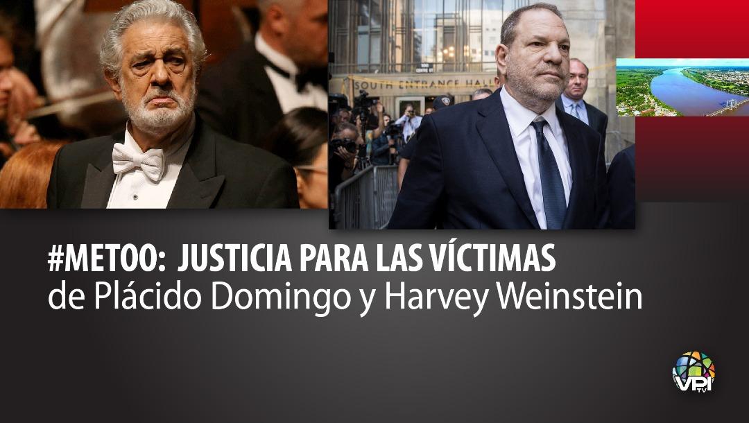 #Metoo: Justicia para las víctimas de Plácido Domingo y Harvey Weinstein