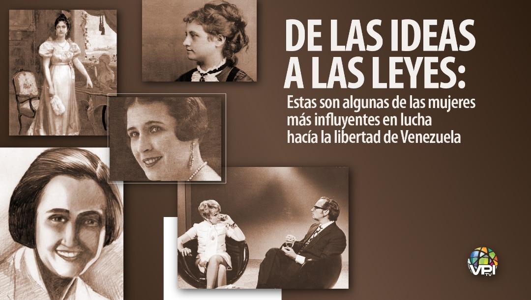 De las ideas a las leyes: Estas son algunas de las mujeres más influyentes en lucha hacía la libertad de Venezuela