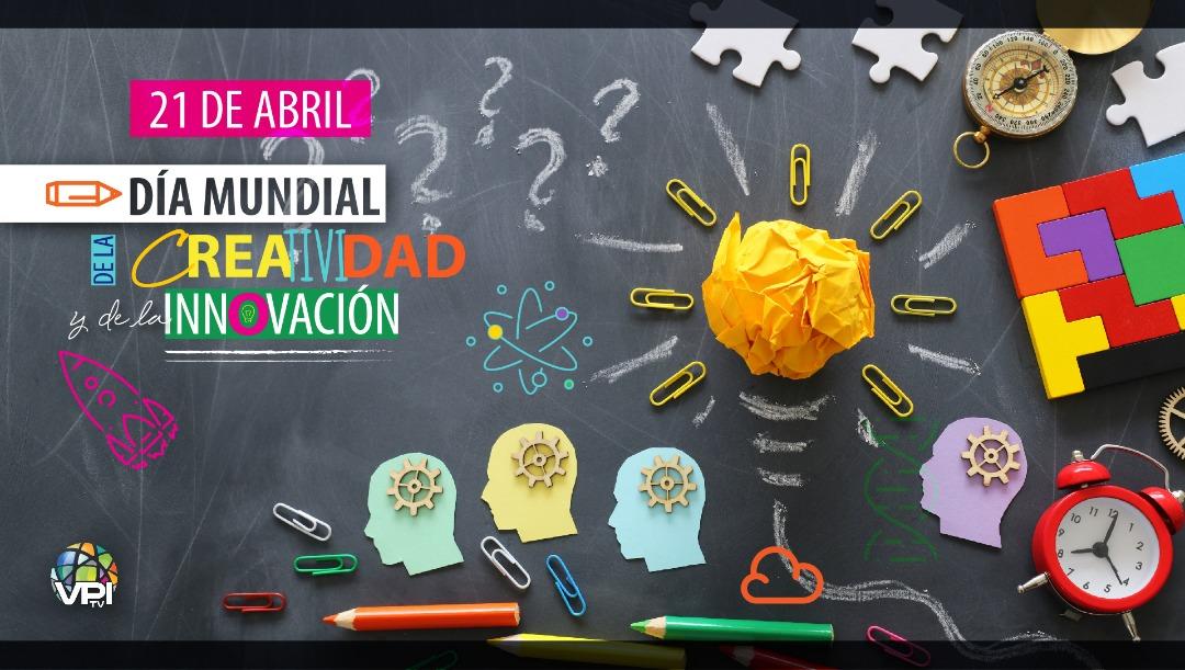 Día Mundial de la Creatividad y de la Innovación