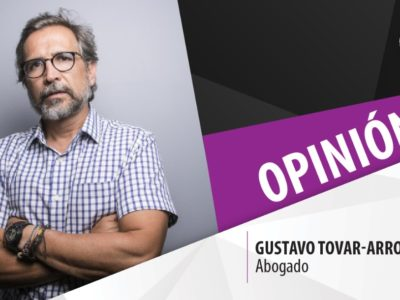 #Opinión   Gustavo Tovar-Arroyo