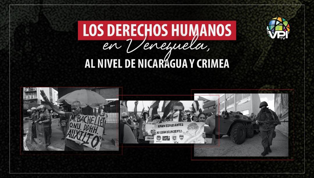 Los derechos humanos en Venezuela, al nivel de Nicaragua y Crimea
