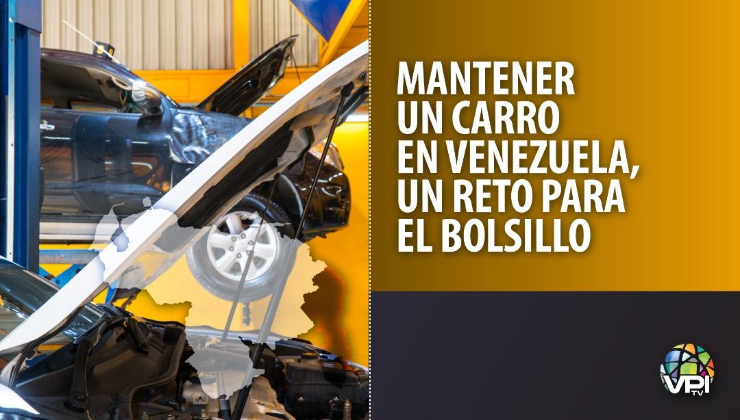 Mantener un carro en Venezuela, reto para el bolsillo - VPItv