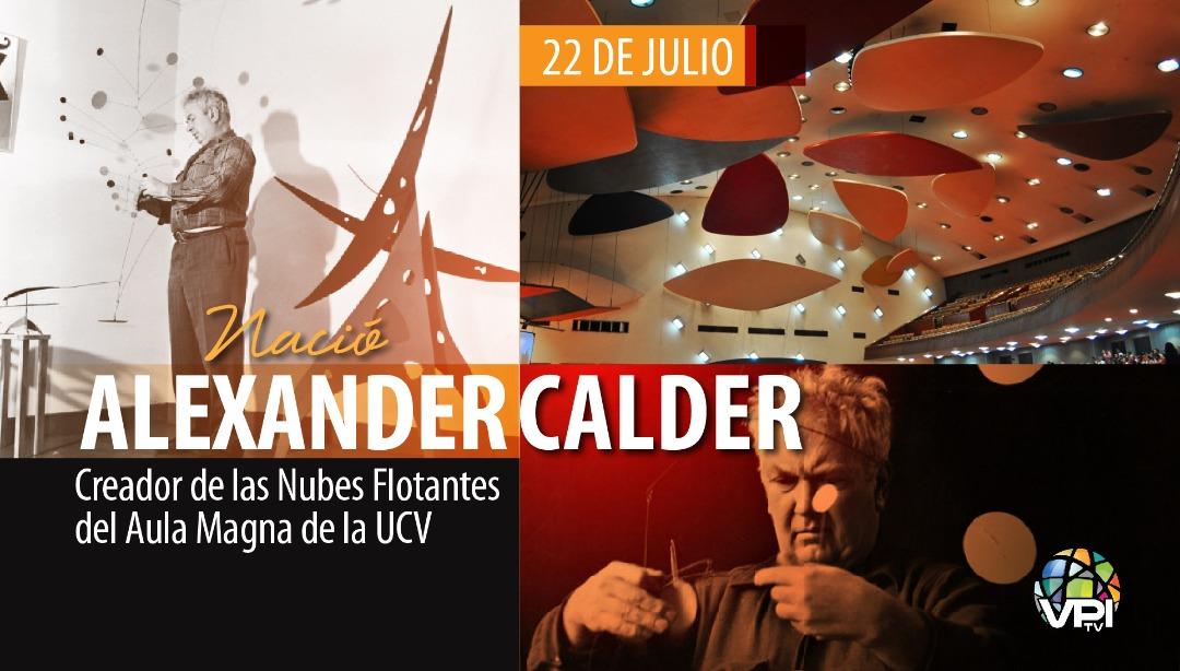 Tal día como hoy nació Alexander Calder, creador de las Nubes Flotantes del Aula Magna de la UCV