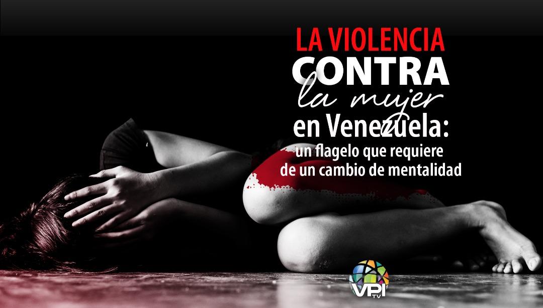 La violencia contra la mujer en Venezuela - VPItv