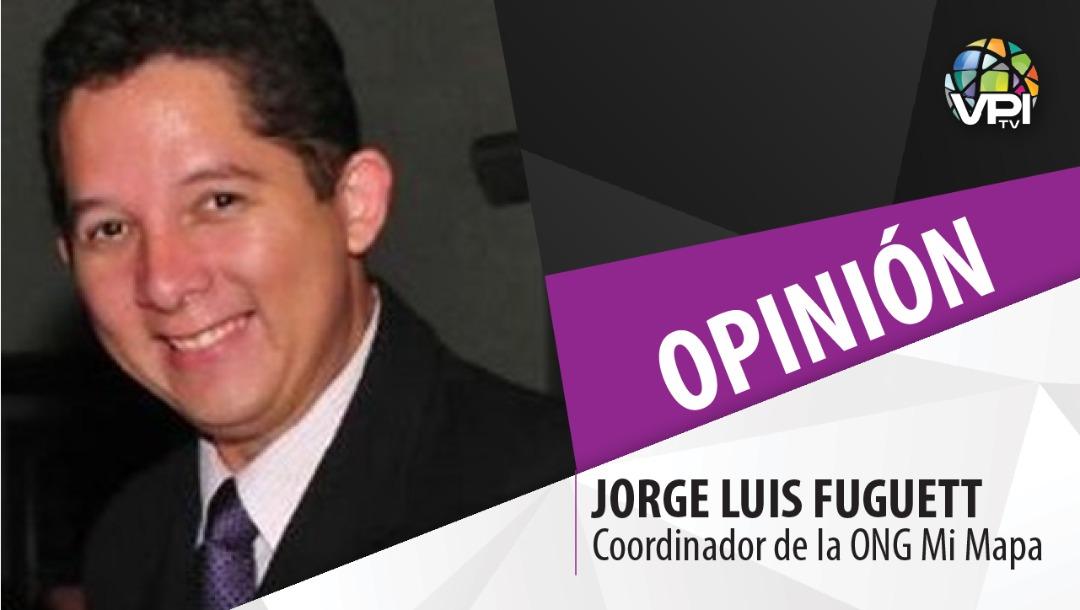 Opinion por Jorge Luis Fuguett coordinador ONG MI Mapa